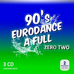 90's Eurodance A Full Vol.2 (Megamix 2016)
