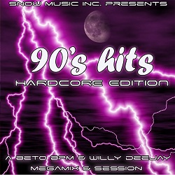 90's Hits Hardcore Edition Session By Beto BPM (2012)