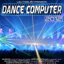 Dance Computer 2012 - Megamix By Willy Deejay