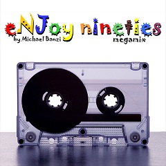 Enjoy 90s Vol.1 - Megamix By Michael Banzi (Jingles & Effects Dj Toots 2011)
