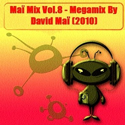 Mai Mix Vol.8 - Megamix By David Mai (2010)