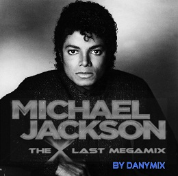 Michael Jackson - The Last Megamix 2012 By Dj Danymix