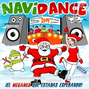 Navidance 2015 - Megamix Richard The Mixer DJ Willy Deejay DJ Tattoo