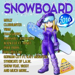 Snowboard Mix 2016 - Megagmix Willy Deejay & Deejay En