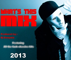 What's this Mix - Megamix Funky By Danymix (2013)
